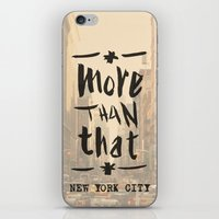 More Than That - New Yor… iPhone & iPod Skin