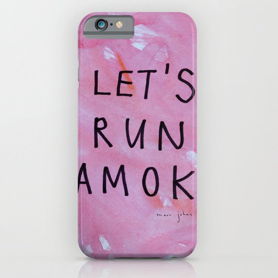 let's run amok iPhone & iPod Case