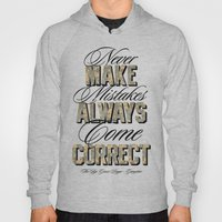 Never Make Mistakes, Alw… Hoody