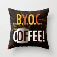 BYOC - Bring Your Own Co… Throw Pillow