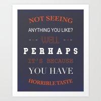 Horrible Taste Art Print