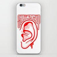 Shutthefuckup iPhone & iPod Skin