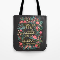 Little & Fierce on Charcoal Tote Bag