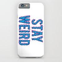 iPhone & iPod Case featuring Stay Weird by Matt Borchert