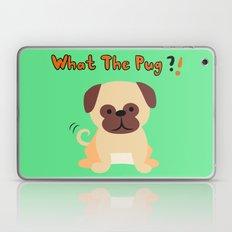 What The Pug Laptop & iPad Skin