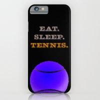 Eat. Sleep. Tennis. (Whi… iPhone 6 Slim Case