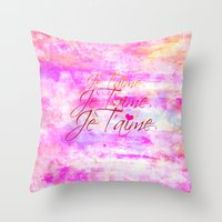 JE T'AIME French Typography Font I Love You Romantic Fine Art Pastel Pink Colorful Abstract Painting Throw Pillow