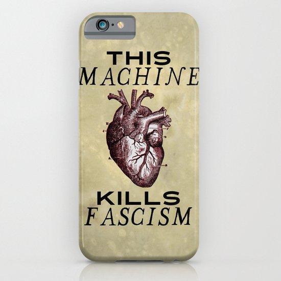 This Machine Kills Fascism iPhone & iPod Case