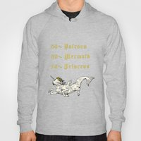50% Unicorn, 30% Mermaid, 20% Princess Hoody