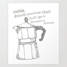 Coffee v. crack Art Print