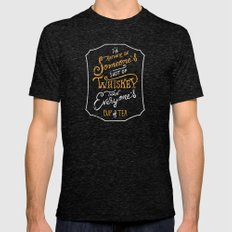 I'd Rather Be Someone's Shot of Whiskey Than Everyone's Cup of Tea Mens Fitted Tee Tri-Black SMALL