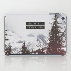 YET WILL I TRUST iPad Case