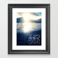 Always Darkest Before Da… Framed Art Print