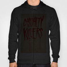 Casualty Killers Hoody