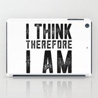I think, therefore I am - on white iPad Case