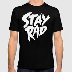 Stay Rad (on Black) SMALL Mens Fitted Tee Black