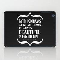 Beautiful & Broken iPad Case