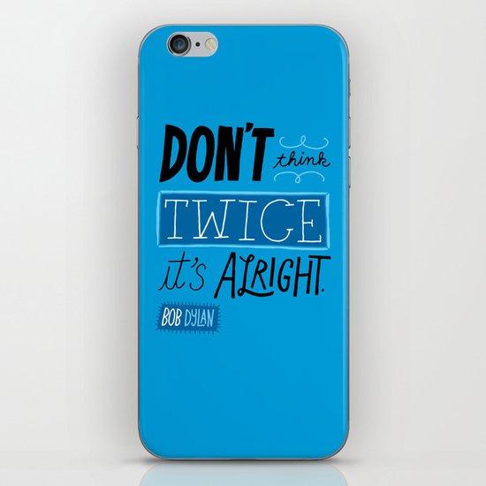 It's Alright. iPhone & iPod Skin