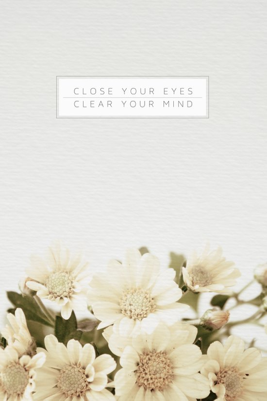 Close Your Eyes | Clear Your Mind Art Print