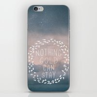 Nothing Gold Can Stay I iPhone & iPod Skin