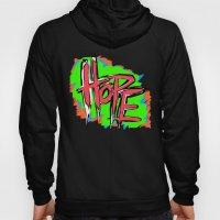 Hope (retro neon 80's style) Hoody
