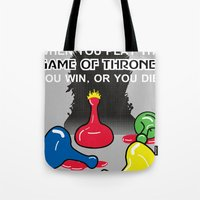 Win Or You Die Tote Bag