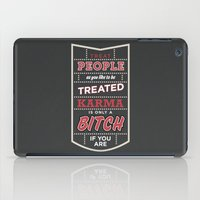 Karma is only a bitch if you are iPad Case