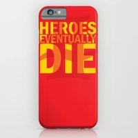 iPhone & iPod Case featuring Heroes Eventually Die by Sickly Sweet.