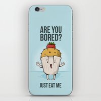Are you bored? Just eat me! iPhone & iPod Skin