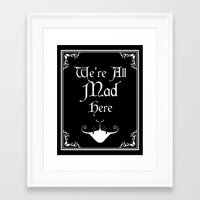 Alice In Wonderland We're All Mad Here Framed Art Print