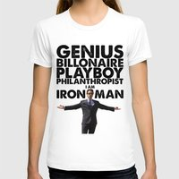 Iron Man - Genius, Billionaire, Playboy, Philanthropist. Womens Fitted Tee White SMALL