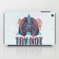 TRY NOT TO BREATHE iPad Case
