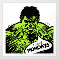 Hulk Loves Monday Art Print