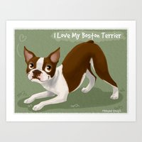 I Love My Boston Terrier Art Print