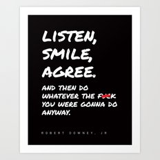 Robert Downey Jr - Listen Smile Agree Art Print