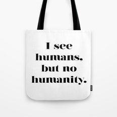 HUMANITY? Tote Bag