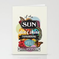 If The Sun Don't Shine T… Stationery Cards