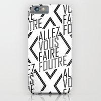 Allez Vous Faire Foutre iPhone 6 Slim Case