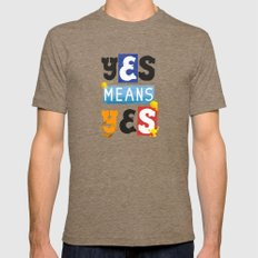 """YES means YES - SB 967 - California's so-called """"yes means yes"""" law Mens Fitted Tee Tri-Coffee SMALL"""
