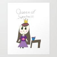 QUEEN OF SWEETNESS Art Print