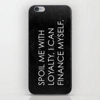 Spoil Me iPhone & iPod Skin