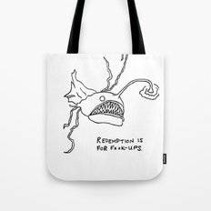 Redemption is for F**k-Ups  Tote Bag