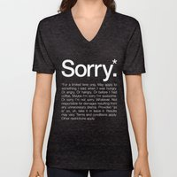 Sorry.* For a limited time only. Unisex V-Neck