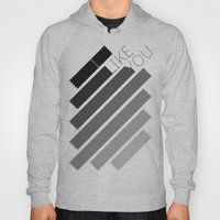 I Like You Graphik: Alte… Hoody
