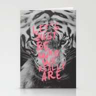 Let's Just Be Who We Rea… Stationery Cards
