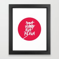 Don't Marry Rich Be Rich Framed Art Print