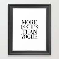 Framed Art Print featuring More Issues Than Vogue by RexLambo
