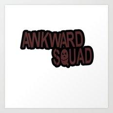awkward squad Art Print