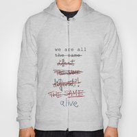 We Are All The Same/diff… Hoody