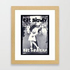 Eat slowly, eat healthy. A PSA for stressed creatives. Framed Art Print